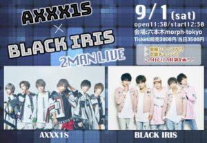 AXXX1S×BLACK IRIS 2man LIVE