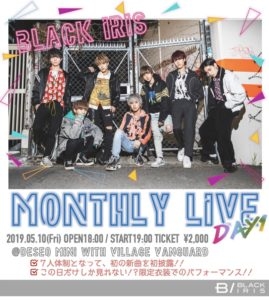BLACK IRIS MONTHLY LIVE day1