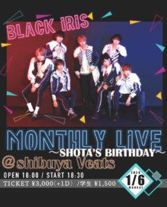 BLACK IRIS MONTHLY LIVE〜SHOTA'S BIRTHDAY〜