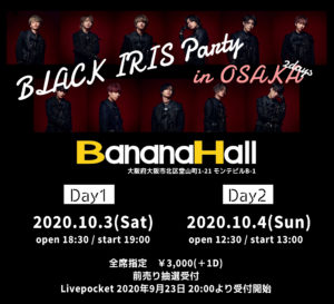 BLACK IRIS Party in OSAKA day1