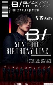 BLACK IRIS FUDO SEN BIRTHDAY LIVE