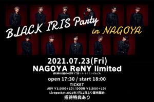 BLACK IRIS Party in NAGOYA