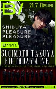 BLACK IRIS SUGIMOTO TAKUYA BIRTHDAY LIVE